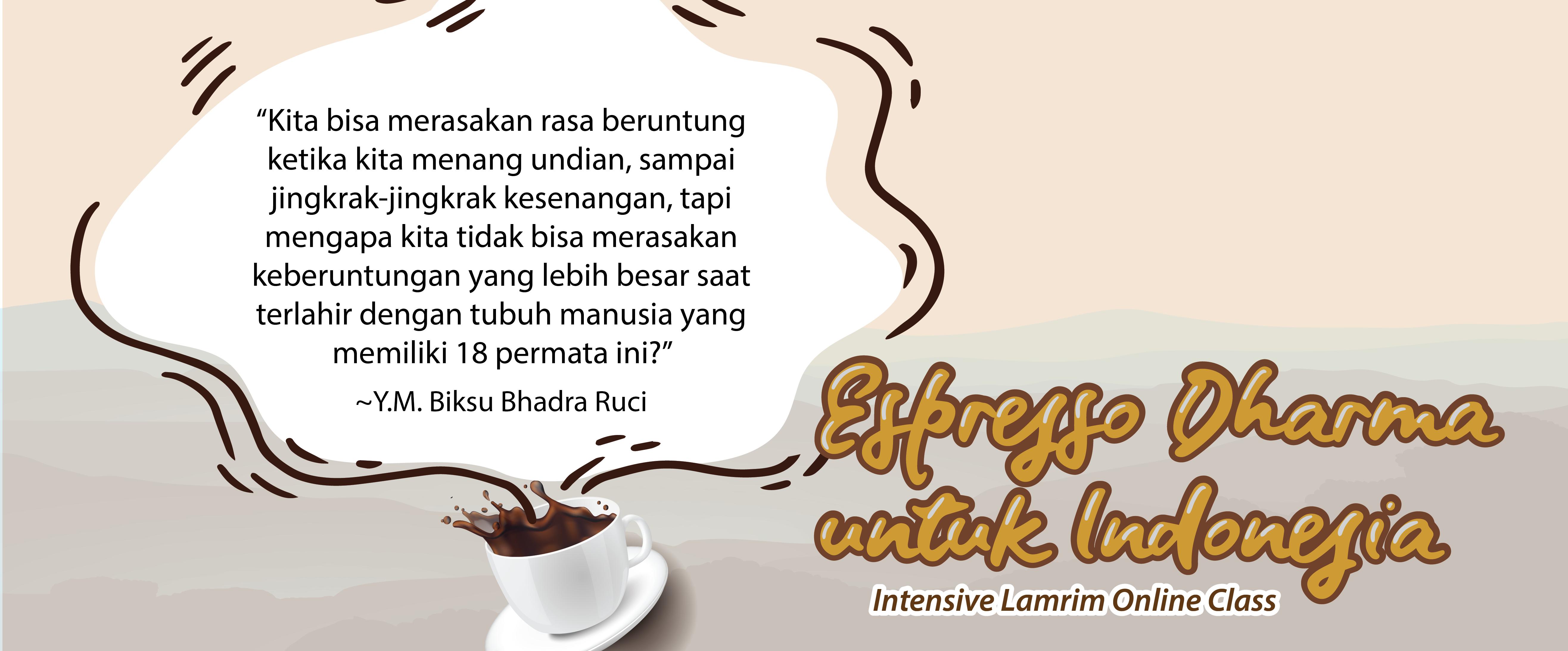 Espresso Dharma - Hidup Sangat Singkat, Bergegaslah!