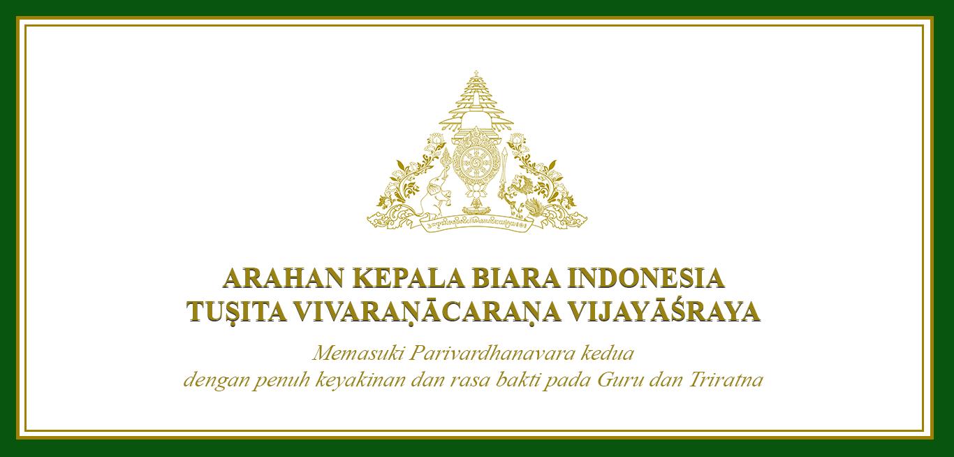 Arahan Kepala Biara Indonesia Tusita Vivaranacarana Vijayasraya