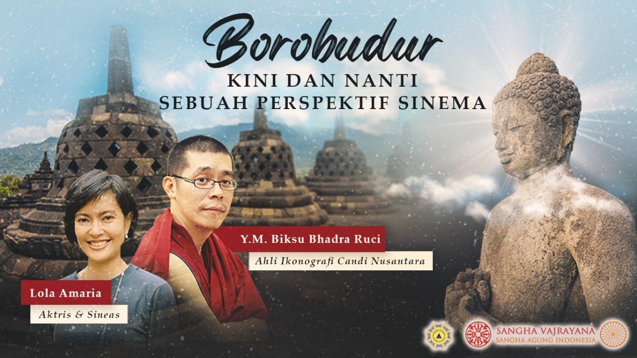 Liputan: Talk Show Borobudur Kini dan Nanti - Y.M. Biksu Bhadra Ruci & Lola Amaria